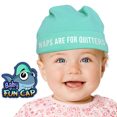 Naps Are For Quitters Baby Hat Image